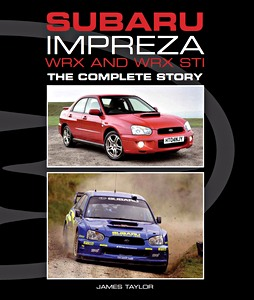 Boek: Subaru Impreza WRX and WRX STI - The Complete Story