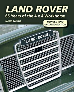 Livre : Land Rover - 65 Years of the 4x4 Workhorse (Revised and Updated Edition)