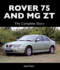 Boek: Rover 75 and MG ZT - The Complete Story