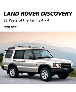 Livre : Land Rover Discovery - 25 Years of the Family 4x4