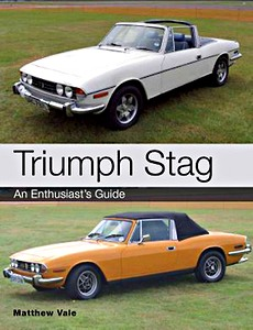 Livre : Triumph Stag - An Enthusiast's Guide