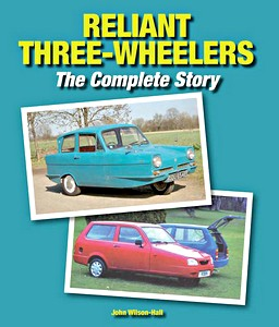 Boek: Reliant Three-Wheelers - The Complete Story