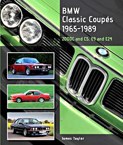 Boek: BMW Classic Coupes, 1965 - 1989 - 2000 C and CS, E9 and E24