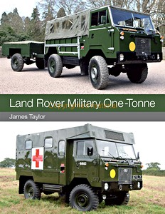 Livre : Land Rover Military One-Tonne