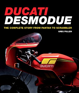 Livre : Ducati Desmodue : The Complete Story from Pantah to Scrambler