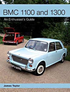 Boek: BMC 1100 and 1300 : An Enthusiast's Guide