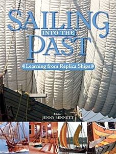 Sailing into the Past - Replica Ships and Seamanship