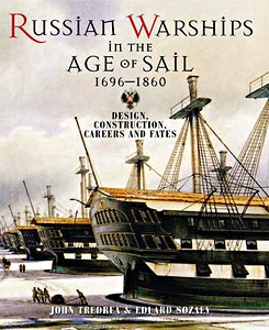 Boek : Russian Warships in the Age of Sail 1696-1860 - Design, Construction, Careers and Fates