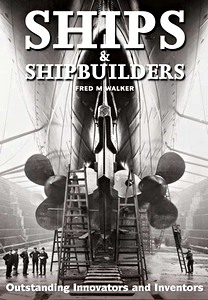 Livre : Ships and Shipbuilders - Pioneers of Design and Construction
