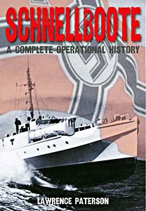 Livre : Schnellboote : A Complete Operational History