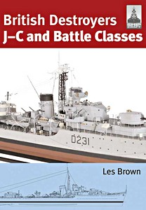 Livre : British Destroyers - J-C and Battle Classes (ShipCraft)