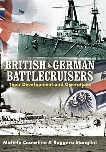 Livre : British and German Battlecruisers : Their Development and Operations