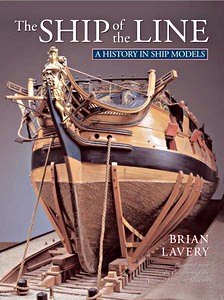 Livre : The Ship of the Line - A History in Ship Models