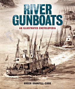 Livre : River Gunboats : An Illustrated Encyclopaedia