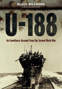 Livre : U-188 : A German Submariner's Account of the War at Sea 1941-1945
