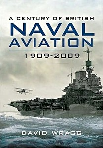 Boek : A Century of British Naval Aviation 1909-2009