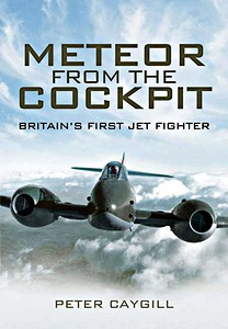 Boek: Meteor from the Cockpit - Britain's First Jet Fighters