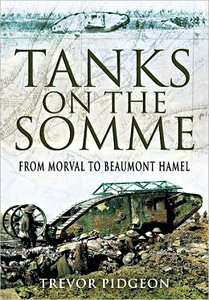 Boek: Tanks on the Somme - From Morval to Beaumont Hamel