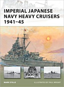 Livre : Imperial Japanese Navy Heavy Cruisers 1941-45 (Osprey)