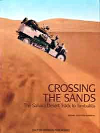 Boek: Crossing the Sands : The Sahara Desert Track to Timbuktu by Citroen Half Track