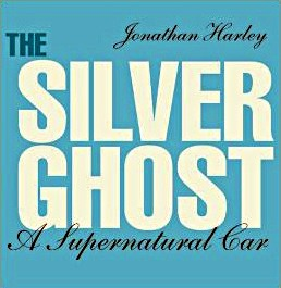 Boek: The Silver Ghost : A Supernatural Car