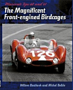Boek: Maserati Tipo 60 and 61 : The Magnificent Front Engined Birdcages