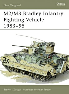 Boek: M2 / M3 Bradley - Infantry Fighting Vehicle 1983-95 (Osprey)
