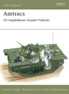 Boek: Amtracs - US Amphibious Assault Vehicles (Osprey)