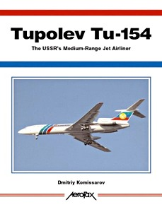Boek: Tupolev Tu-154 - The USSR's Medium-Range Jet Airliner