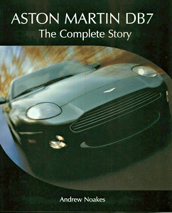 Livre : Aston Martin DB7 - The Complete Story