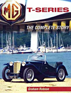Livre : MG T-Series: The Complete Story