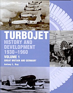 Boek : Turbojet History and Development 1930-1960 (Volume 1) - Great Britain and Germany
