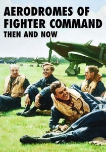 Boek : Aerodromes of Fighter Command Then and Now