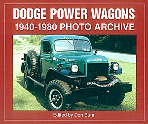 Livre : Dodge Power Wagons 1940-1980 - Photo Archive