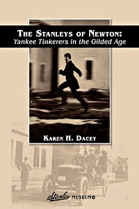 Boek: The Stanleys of Newton - Yankee Tinkerers in the Gilded Age