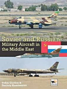 Boek: Soviet and Russian Military Aircraft in the Middle East