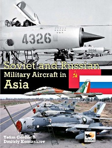 Boek: Soviet and Russian Military Aircraft in Asia