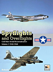 Boek : Spyflights and Overflights: Cold War Aerial Reconnaissance (Volume 1) - 1945-1960
