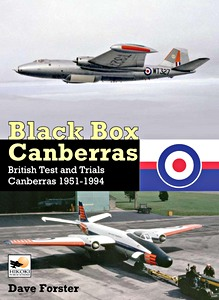 Boek: Black Box Canberras : British Test and Trials Canberras 1951-1994