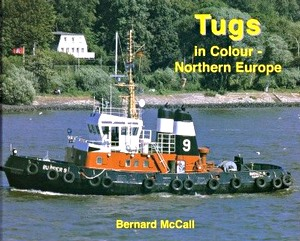 Livre : Tugs in Colour - Northern Europe