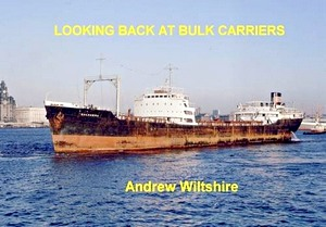 Livre : Looking Back at Bulk Carriers
