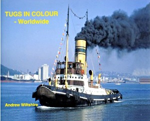 Livre : Tugs in Colour - Worldwide