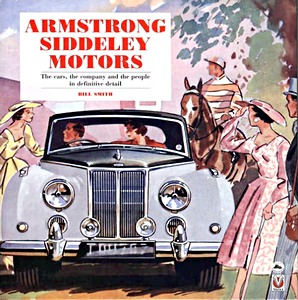 Boek: Armstrong Siddeley Motors - The cars, the company and the people in definitive detail