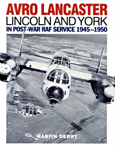 Boek: Avro Lancaster, Lincoln and York in post-war RAF service 1945-1950