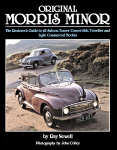 Boek: Original Morris Minor - The Restorer's Guide to All Saloon, Tourer, Convertible, Traveller and Light Commercial Models