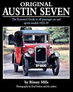 Boek: Original Austin Seven - The Restorer's Guide to All Passenger Car and Sports Models 1922-39