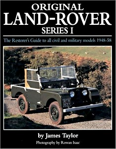Boek: Original Land Rover Series 1 - The Restorer's Guide to Civil & Military Models 1948-58