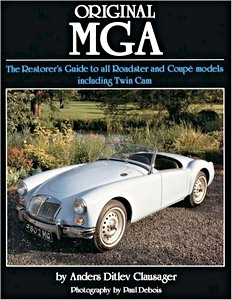 Boek: Original MGA - The Restorer's Guide to All Roadster and Coupe Models