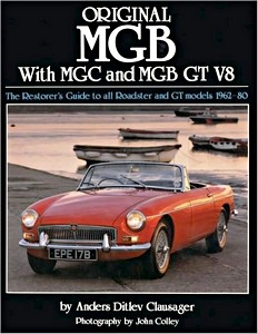Boek: Original MGB with MGC and MGB GT V8 - The Restorer's Guide to All Roadster and GT Models 1962-80