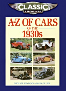 A-Z of Cars of the 1930s (Classic and Sports Car Magazine)
